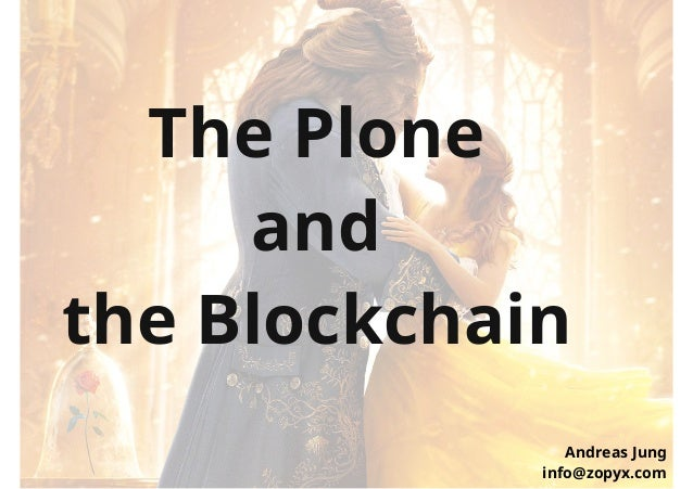 The Plone and The Blockchain Slide 2