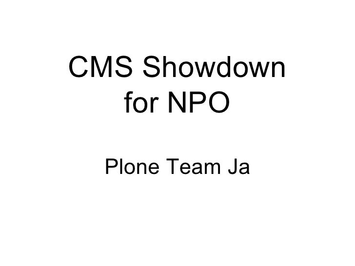 CMS Showdown   for NPO   Plone Team Ja
