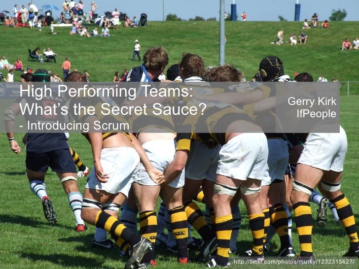 High Performing Teams:                                              Gerry Kirk What's the Secret Sauce?                   ...