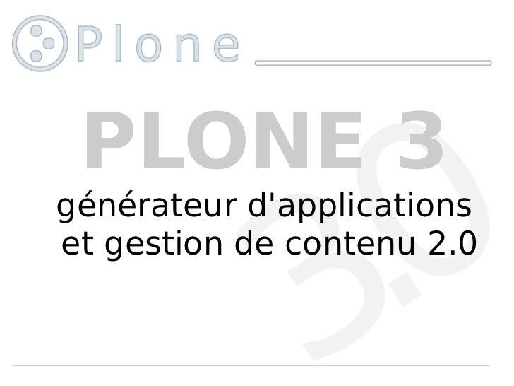 PLONE 3 générateur d'applications et gestion de contenu 2.0