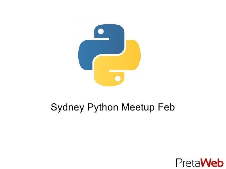 Sydney Python Meetup Feb