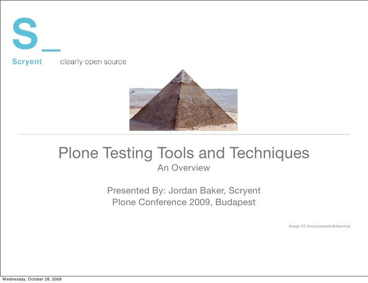 Plone Testing Tools and Techniques                                           An Overview                                 P...