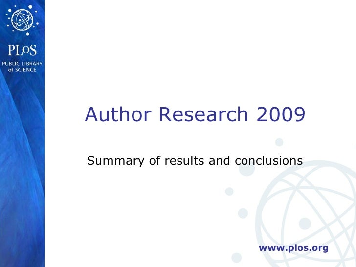 Summary of results and conclusions Author Research 2009
