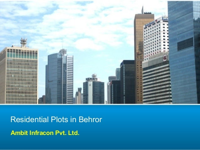 Residential Plots in Behror Ambit Infracon Pvt. Ltd.