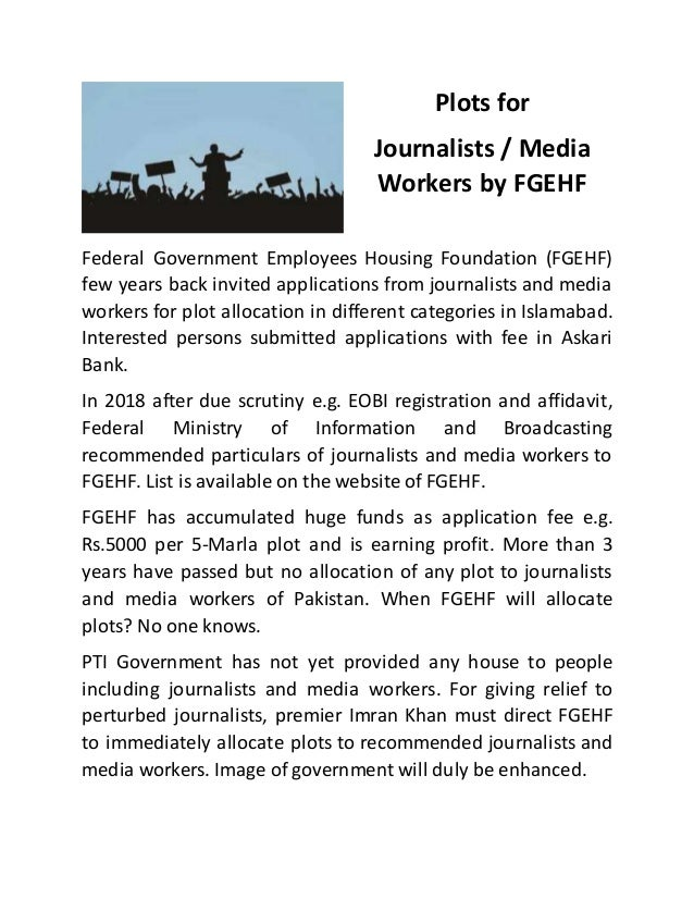 Plots for Journalists / Media Workers by FGEHF Federal Government Employees Housing Foundation (FGEHF) few years back invi...