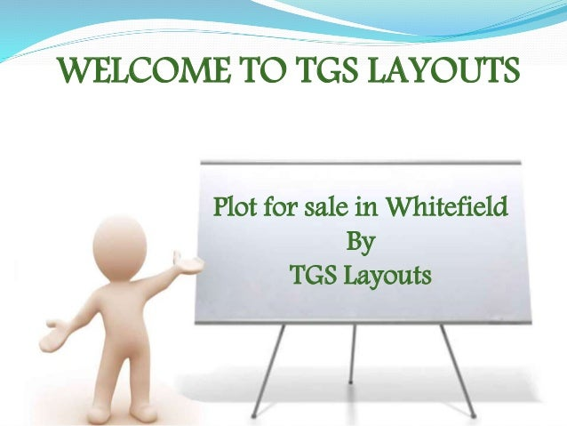 WELCOME TO TGS LAYOUTS Plot for sale in Whitefield By TGS Layouts