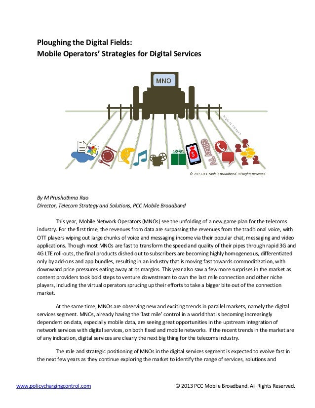 Ploughing the Digital Fields: Mobile Operators' Strategies for Digital Services  By M Prushothma Rao Director, Telecom Str...