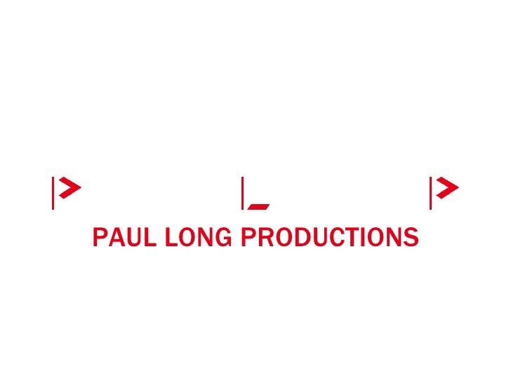 PAUL LONG PRODUCTIONS