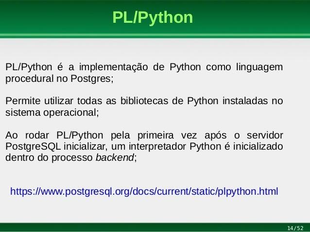 PL/Python: Programando em Python no PostgreSQL