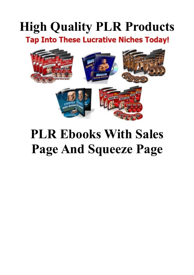 High Quality PLR Products PLR Ebooks With Sales Page And Squeeze Page
