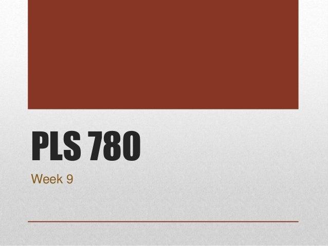 PLS 780 Week 9