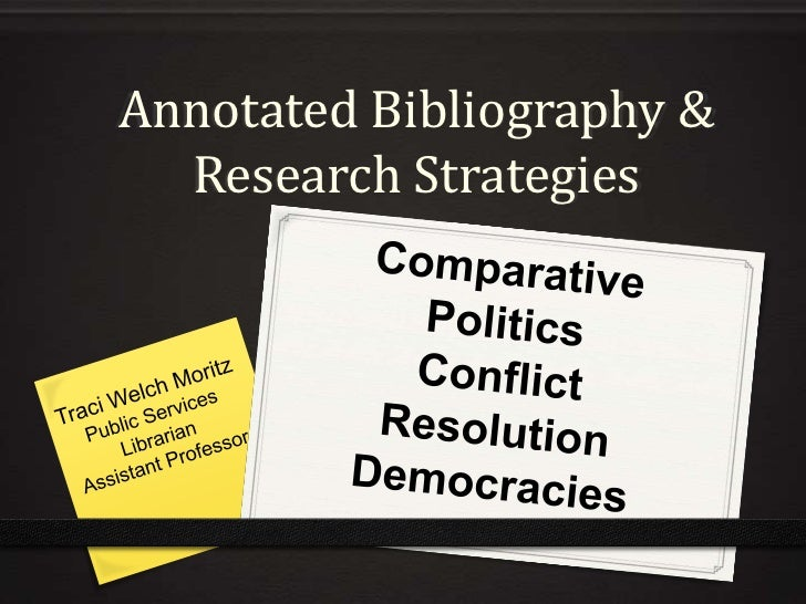 Annotated Bibliography &  Research Strategies