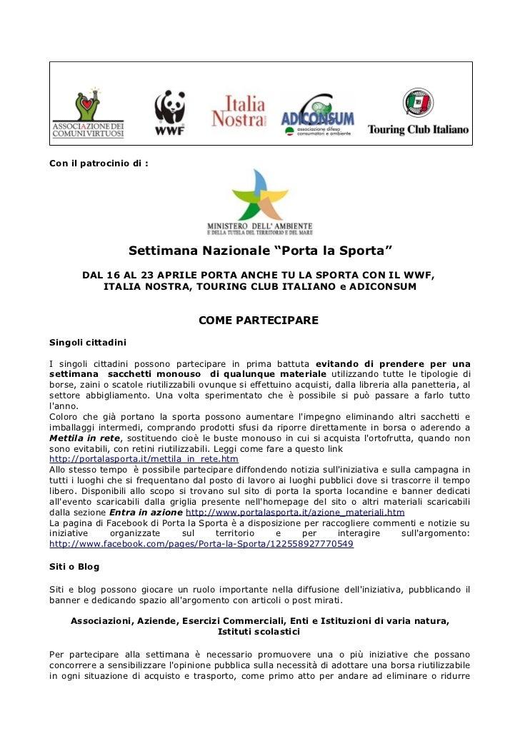 """Con il patrocinio di :                    Settimana Nazionale """"Porta la Sporta""""       DAL 16 AL 23 APRILE PORTA ANCHE TU L..."""