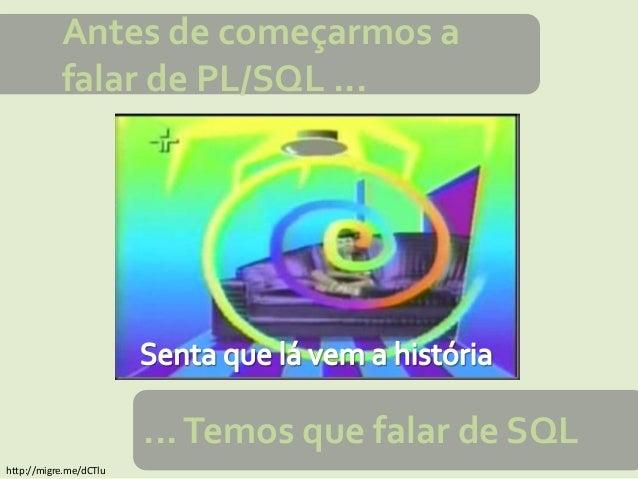 PL/SQL - Conceitos Básicos Slide 2
