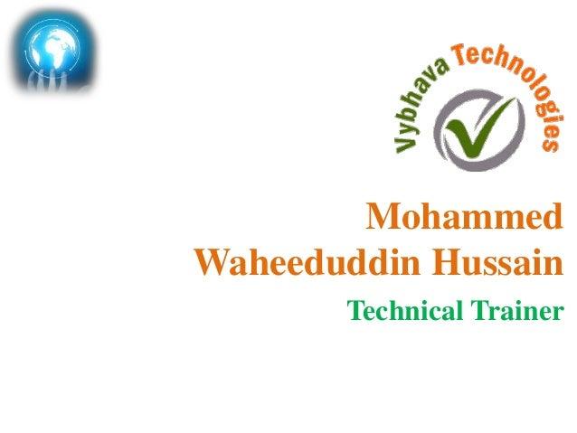 Technical Trainer Mohammed Waheeduddin Hussain