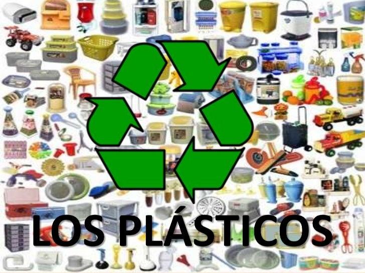 ORIGENLos plásticos sonmateriales orgánicoscompuestosfundamentalmente decarbono y otroselementos como elhidrógeno, el oxíg...