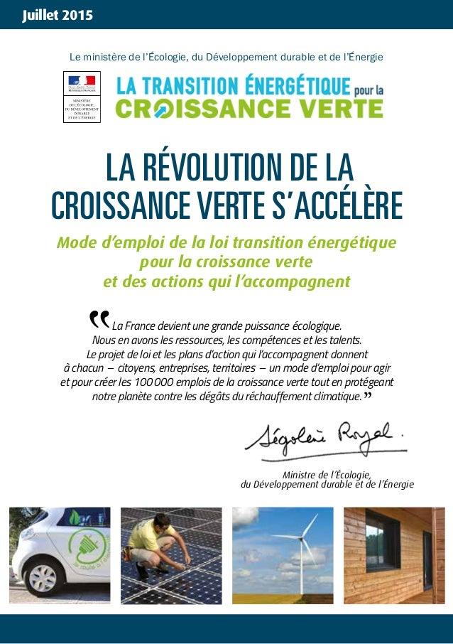 www.votreenergiepourlafrance.fr Le ministère de l'Écologie, du Développement durable et de l'Énergie LA RÉVOLUTION DE LA C...