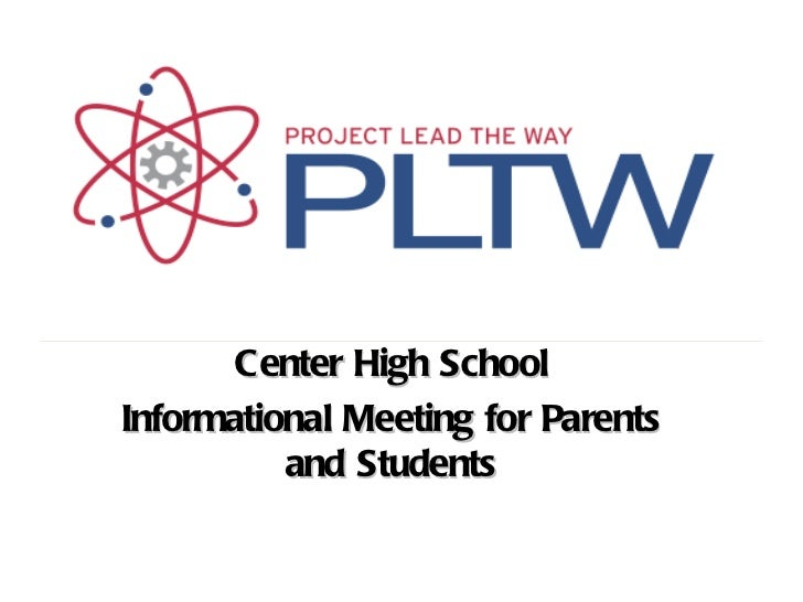 Center High SchoolInformational Meeting for Parents          and Students