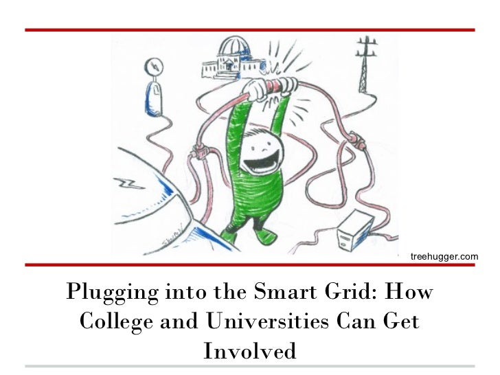 treehugger.comPlugging into the Smart Grid: How College and Universities Can Get             Involved