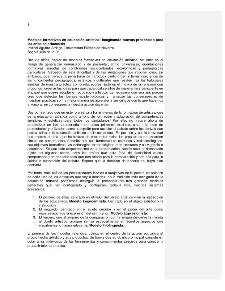 1Modelos formativos en educación artística: Imaginando nuevas presencias paralas artes en educaciónImanol Aguirre Arriaga....