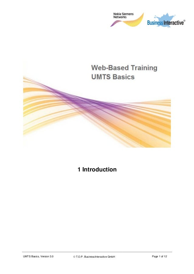 UMTS Basics, Version 3.0  T.O.P. BusinessInteractive GmbH Page 1 of 12 1 Introduction