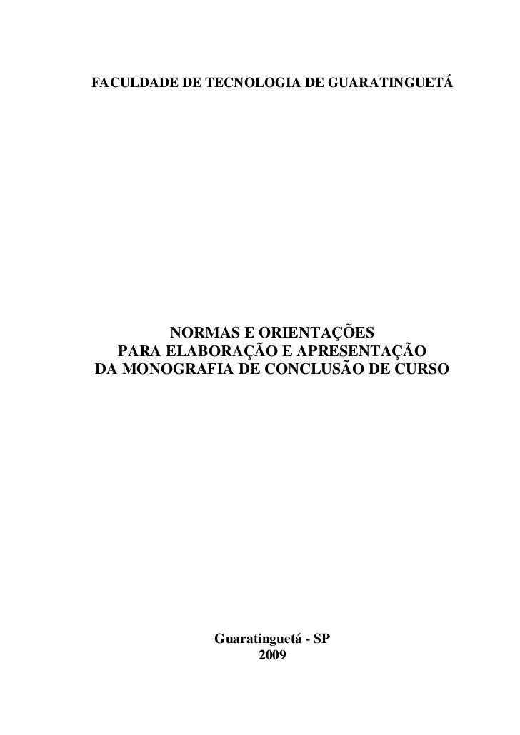 FACULDADE DE TECNOLOGIA DE GUARATINGUETÁ       NORMAS E ORIENTAÇÕES  PARA ELABORAÇÃO E APRESENTAÇÃODA MONOGRAFIA DE CONCLU...
