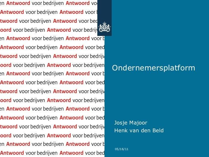 OndernemersplatformJosje MajoorHenk van den Beld05/16/11