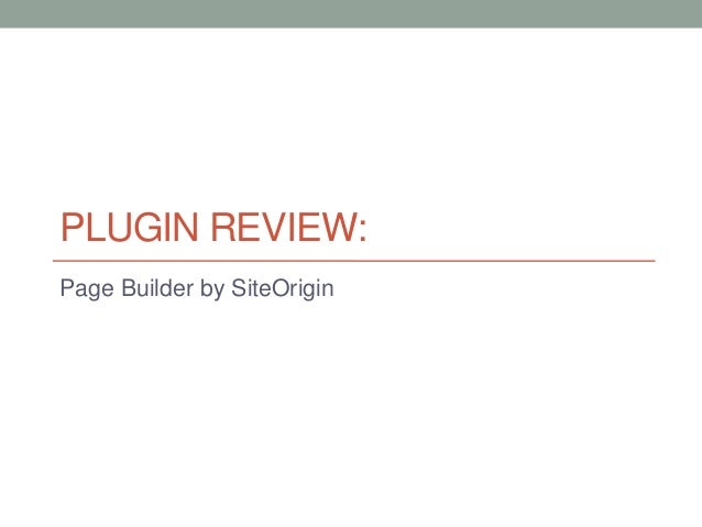 PLUGIN REVIEW: Page Builder by SiteOrigin