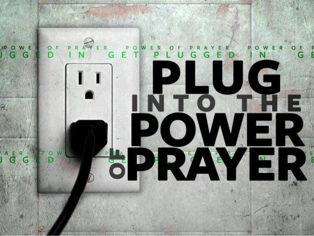 Plug Into the Power of Prayer