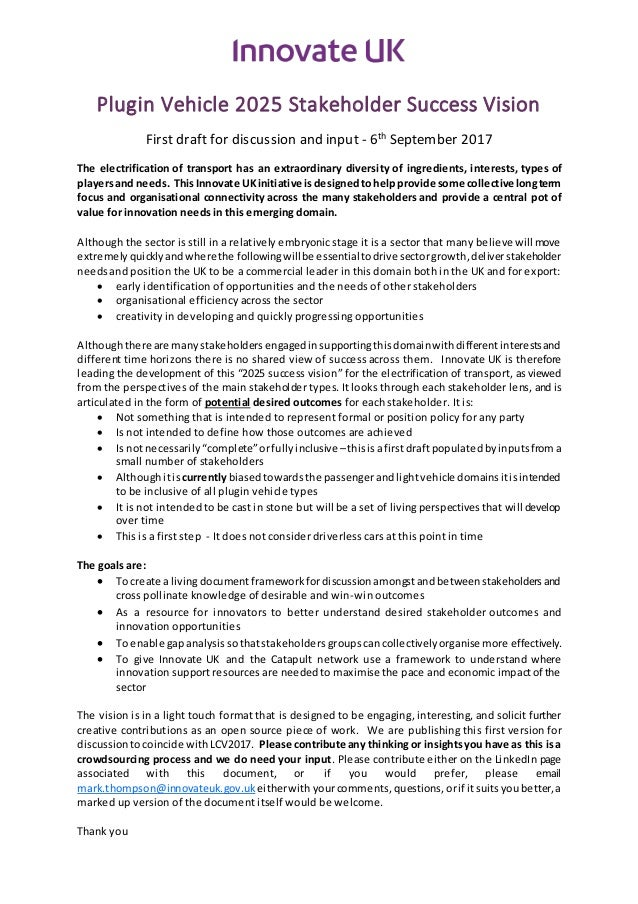 Plugin Vehicle 2025 Stakeholder Success Vision First draft for discussion and input - 6th September 2017 The electrificati...