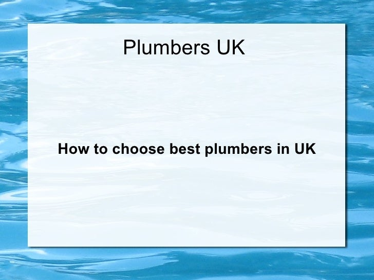 Plumbers UKHow to choose best plumbers in UK