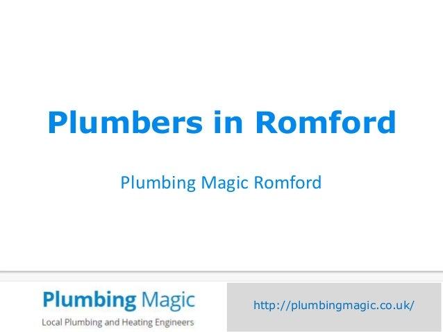 Plumbers in Romford Plumbing Magic Romford http://plumbingmagic.co.uk/