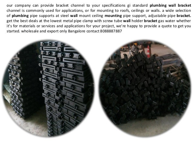our company can provide bracket channel to your specifications gi standard plumbing wall bracket channel is commonly used ...