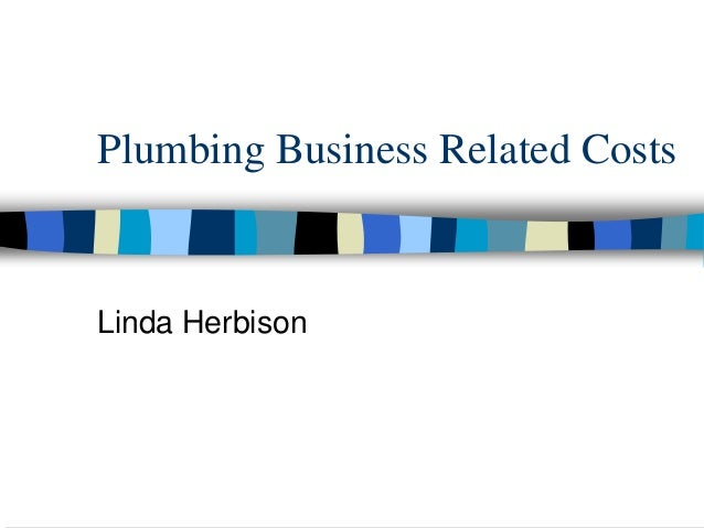 Plumbing Business Related CostsLinda Herbison