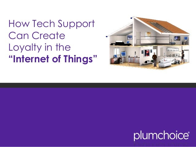 "How Tech Support Can Create Loyalty in the ""Internet of Things"""