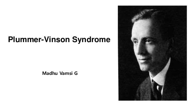 Plummer-Vinson Syndrome Madhu Vamsi G