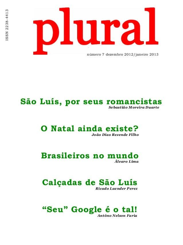 ISSN2238-4413 número 7 dezembro 2012/janeiro 2013 São Luís, por seus romancistas Sebastião Moreira Duarte Brasileiros no m...
