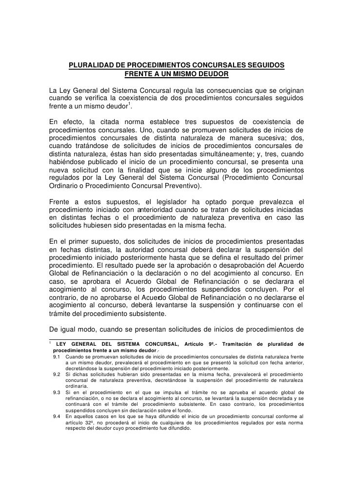 PLURALIDAD DE PROCEDIMIENTOS CONCURSALES SEGUIDOS                        FRENTE A UN MISMO DEUDOR  La Ley General del Sist...