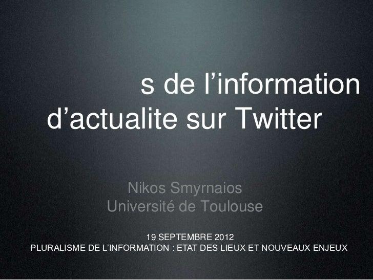 s de l'information   d'actualite sur Twitter                 Nikos Smyrnaios               Université de Toulouse         ...