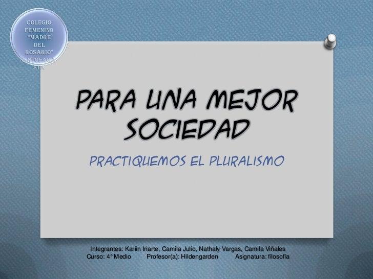 """ColegioFemenino  """"Madre    Del rosario""""Antofaga    sta            Para una mejor               sociedad             Practi..."""