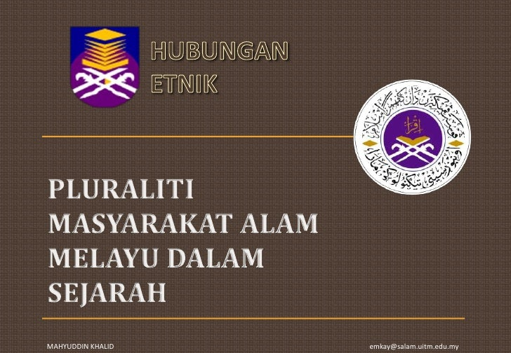 PLURALITI MASYARAKAT ALAM MELAYU DALAM SEJARAH<br />
