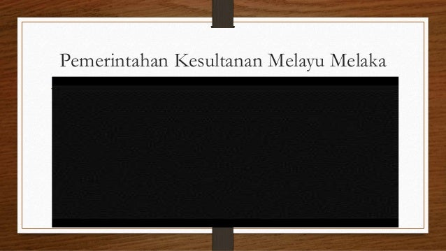 Pemerintahan Kesultanan Melayu Melaka