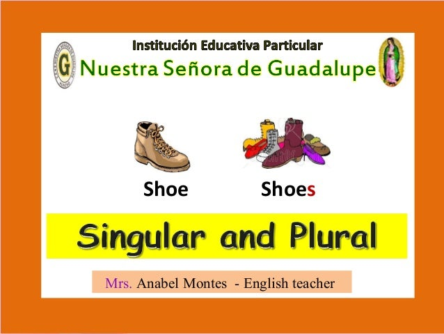 Mrs. Anabel Montes - English teacher Shoe Shoes