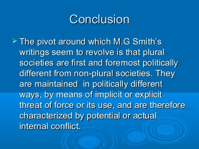 plural thesis by m g smith The plural society in the british west indies [mg smith] on amazoncom free shipping on qualifying offers.