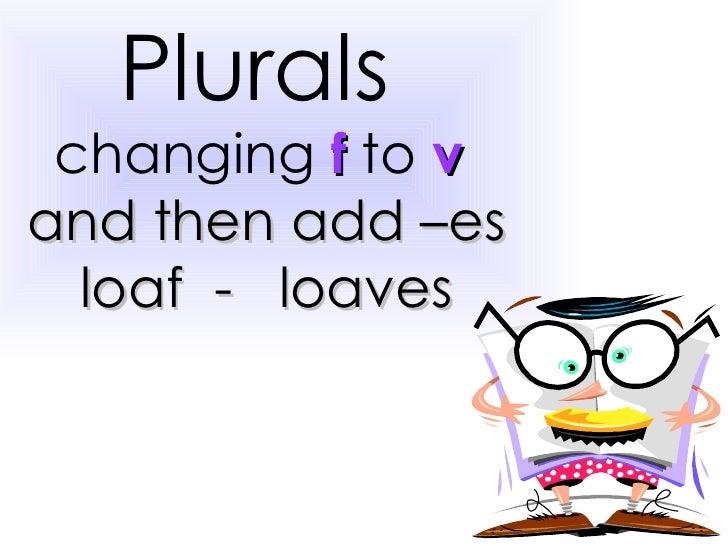 Plurals 'ves'