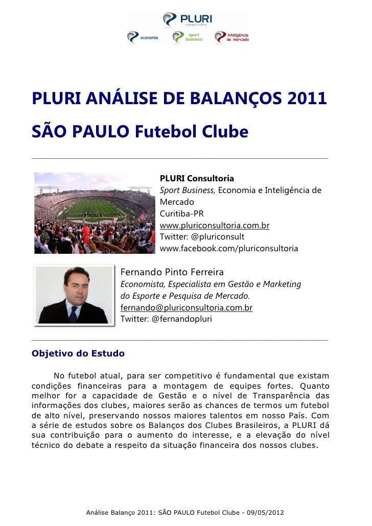 PLURI ANÁLISE DE BALANÇOS 2011SÃO PAULO Futebol Clube_____________________________________________________________________...