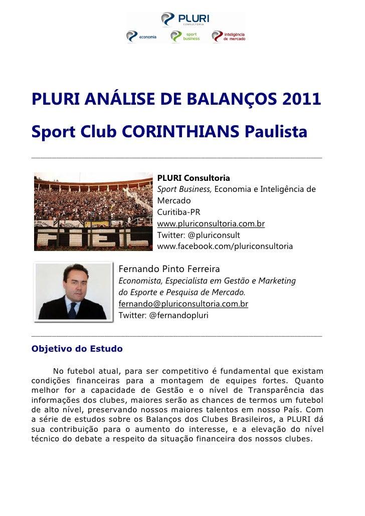 PLURI ANÁLISE DE BALANÇOS 2011Sport Club CORINTHIANS Paulista_____________________________________________________________...