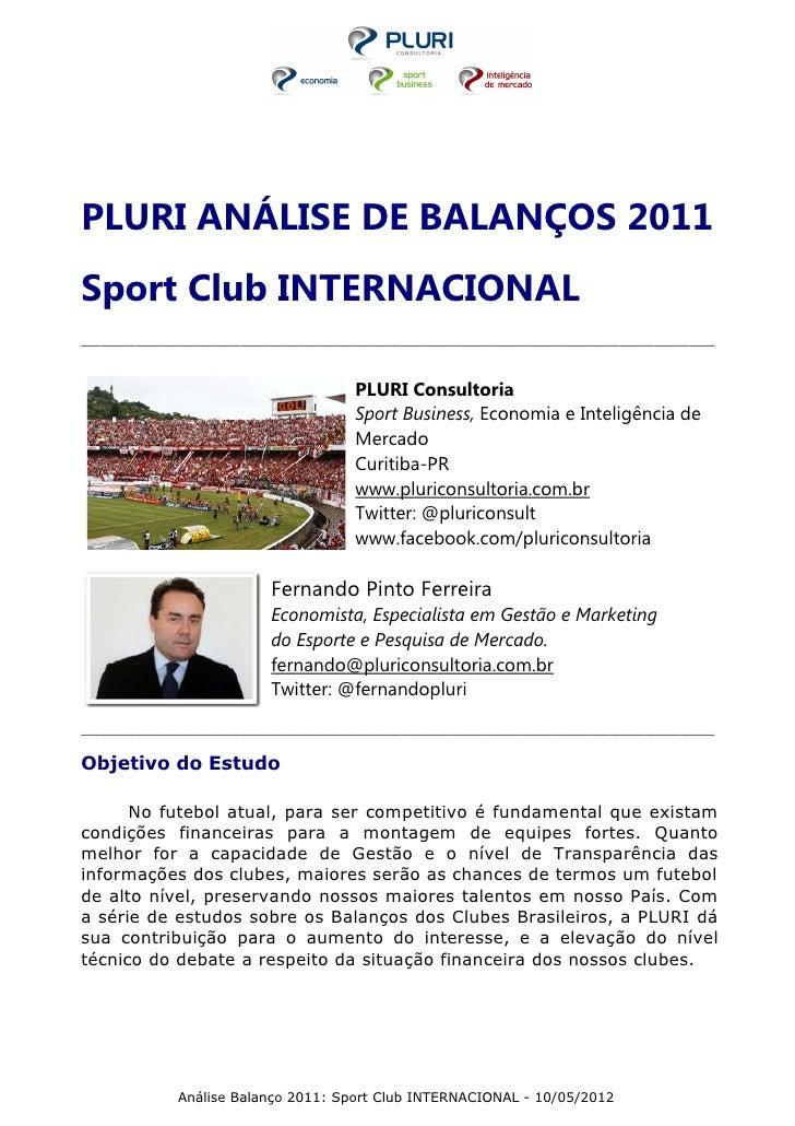 PLURI ANÁLISE DE BALANÇOS 2011Sport Club INTERNACIONAL____________________________________________________________________...