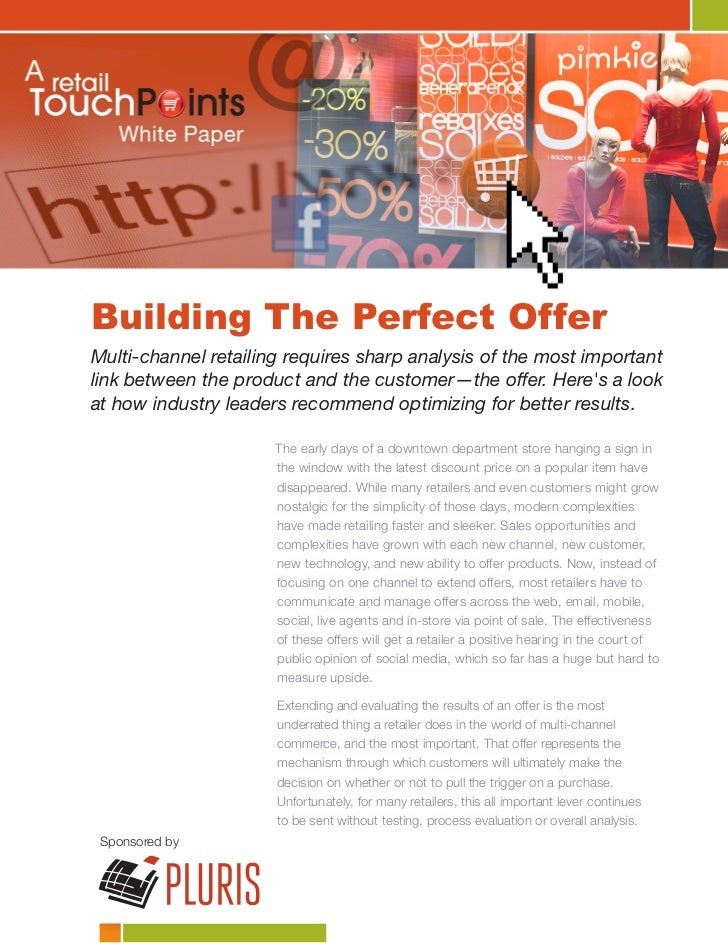 Building The Perfect Offer Multi-channel retailing requires sharp analysis of the most important link between the product ...