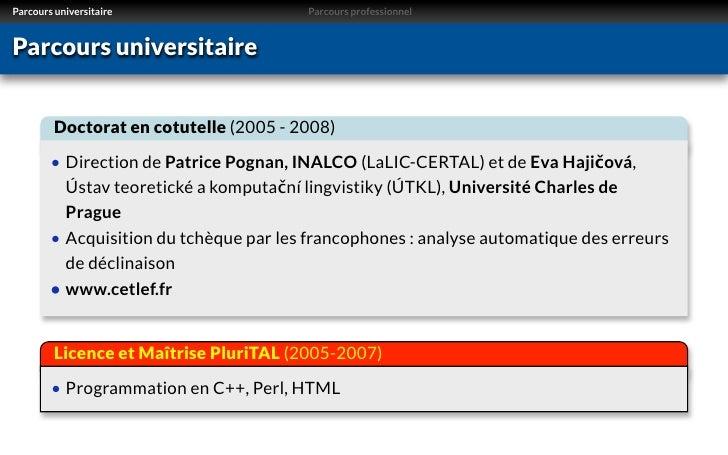 Parcours universitaire                  Parcours professionnelParcours universitaire         Doctorat en cotutelle (2005 -...